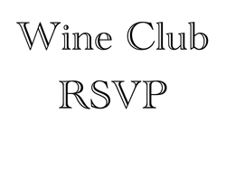 Wine Club Pick Up Saturday - 1PM